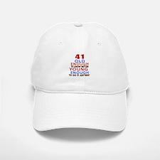 41 Old Enough Young Enough Birthday Designs Baseball Baseball Cap