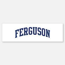 FERGUSON design (blue) Bumper Bumper Bumper Sticker