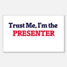 Trust me, I'm the Presenter Decal
