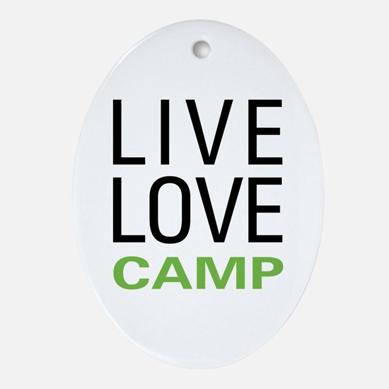 Live Love Camp Ornament (Oval)