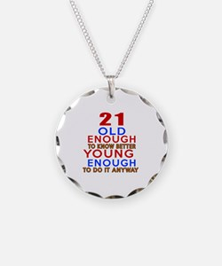 21 Old Enough Young Enough B Necklace