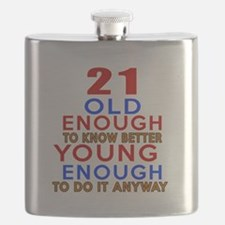 21 Old Enough Young Enough Birthday Designs Flask