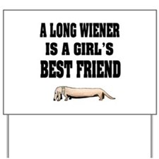 Wiener Friend Dachshund Yard Sign