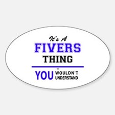 It's FIVERS thing, you wouldn't understand Decal