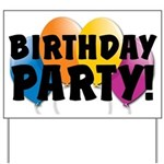 Birthday Party Yard Sign