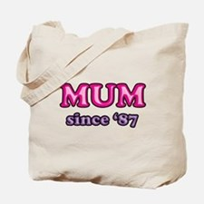 Mum Since 1987 Mother's Day Tote Bag