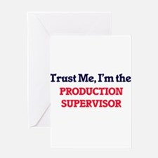Trust me, I'm the Production Superv Greeting Cards