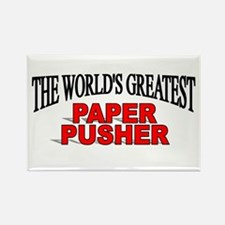 """The World's Greatest Paper Pusher"" Rectangle Magn"