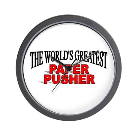 """The World's Greatest Paper Pusher"" Wall Clock"