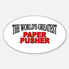 """The World's Greatest Paper Pusher"" Oval Decal"