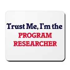 Trust me, I'm the Program Researcher Mousepad