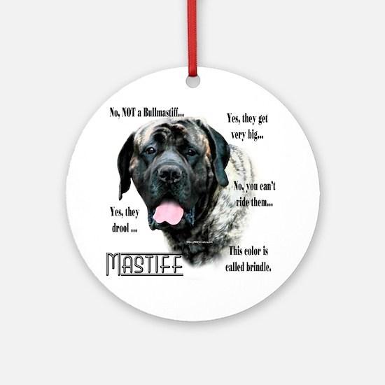 Mastiff(brindle)FAQ Ornament (Round)