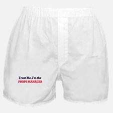 Trust me, I'm the Props Manager Boxer Shorts