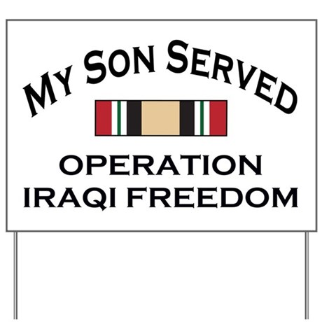 My Son Served - OIF Yard Sign