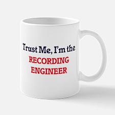 Trust me, I'm the Recording Engineer Mugs