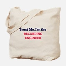 Trust me, I'm the Recording Engineer Tote Bag