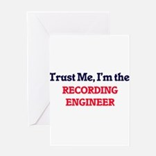 Trust me, I'm the Recording Enginee Greeting Cards