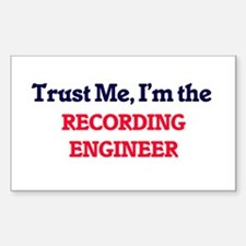 Trust me, I'm the Recording Engineer Decal