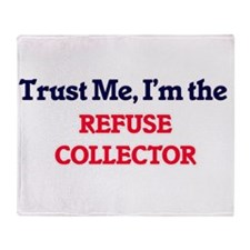 Trust me, I'm the Refuse Collector Throw Blanket
