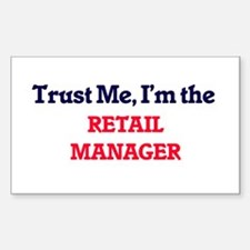 Trust me, I'm the Retail Manager Decal