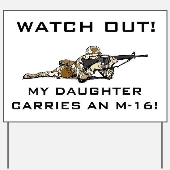 MILITARY DAUGHTER M-16 Yard Sign
