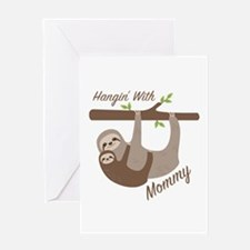 Hanging With Mommy Greeting Cards