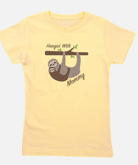 Hanging With Mommy Girl's Tee