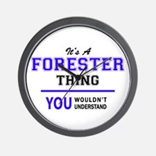It's FORESTER thing, you wouldn't under Wall Clock