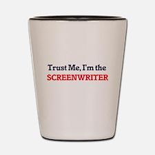 Trust me, I'm the Screenwriter Shot Glass