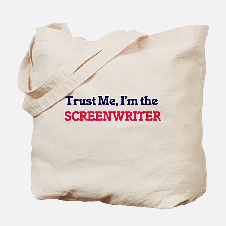 Trust me, I'm the Screenwriter Tote Bag