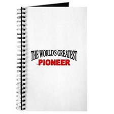 """""""The World's Greatest Pioneer"""" Journal"""