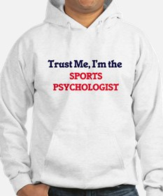 Trust me, I'm the Sports Psychol Hoodie