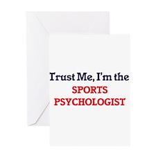 Trust me, I'm the Sports Psychologi Greeting Cards