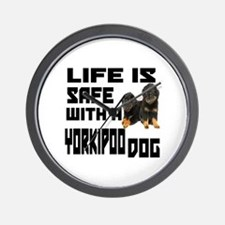 Life Is Safe With A Yorkipoo Dog Design Wall Clock