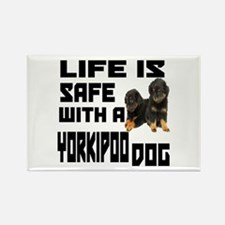 Life Is Safe With A Yorkipoo Dog Rectangle Magnet