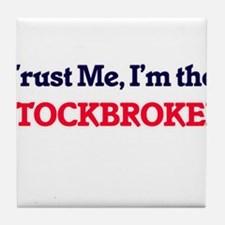 Trust me, I'm the Stockbroker Tile Coaster