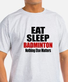 Eat Sleep Badminton T-Shirt
