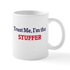 Trust me, I'm the Stuffer Mugs