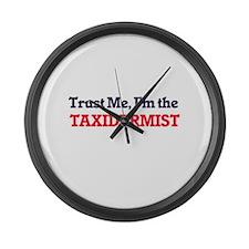 Trust me, I'm the Taxidermist Large Wall Clock