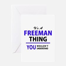 It's FREEMAN thing, you wouldn't un Greeting Cards