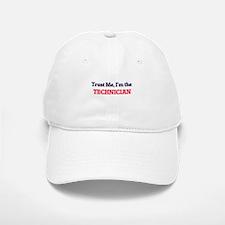 Trust me, I'm the Technician Baseball Baseball Cap