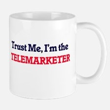 Trust me, I'm the Telemarketer Mugs