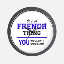 It's FRENCH thing, you wouldn't underst Wall Clock