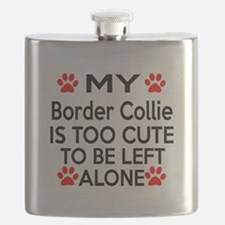 Border Collie Is Too Cute Flask