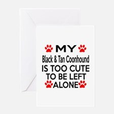 Black & Tan Coonhound Is Too Cute Greeting Card
