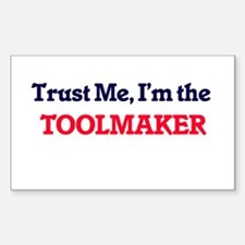 Trust me, I'm the Toolmaker Decal