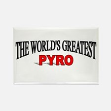 """The World's Greatest Pyro"" Rectangle Magnet"