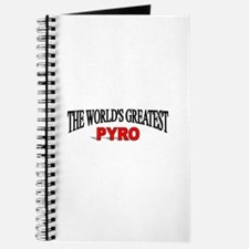 """""""The World's Greatest Pyro"""" Journal"""