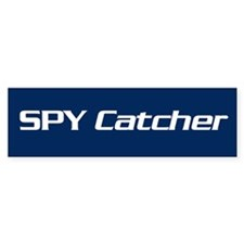 Spy Catcher Bumper Bumper Sticker