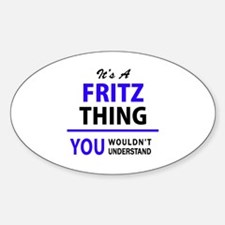 It's FRITZ thing, you wouldn't understand Decal